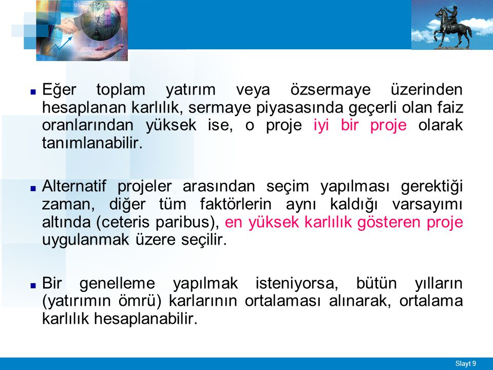 ÖRNEK - 1 *Gerekli Sermaye (Yatırım Tutarı) = 10.000.000 TL