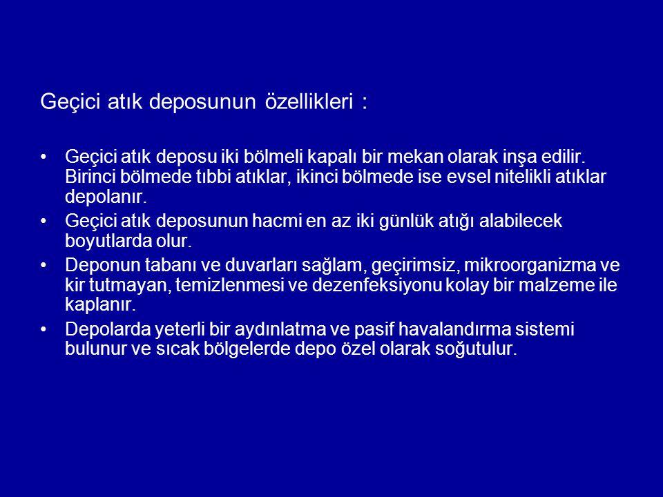 Geçici atık deposunun özellikleri :