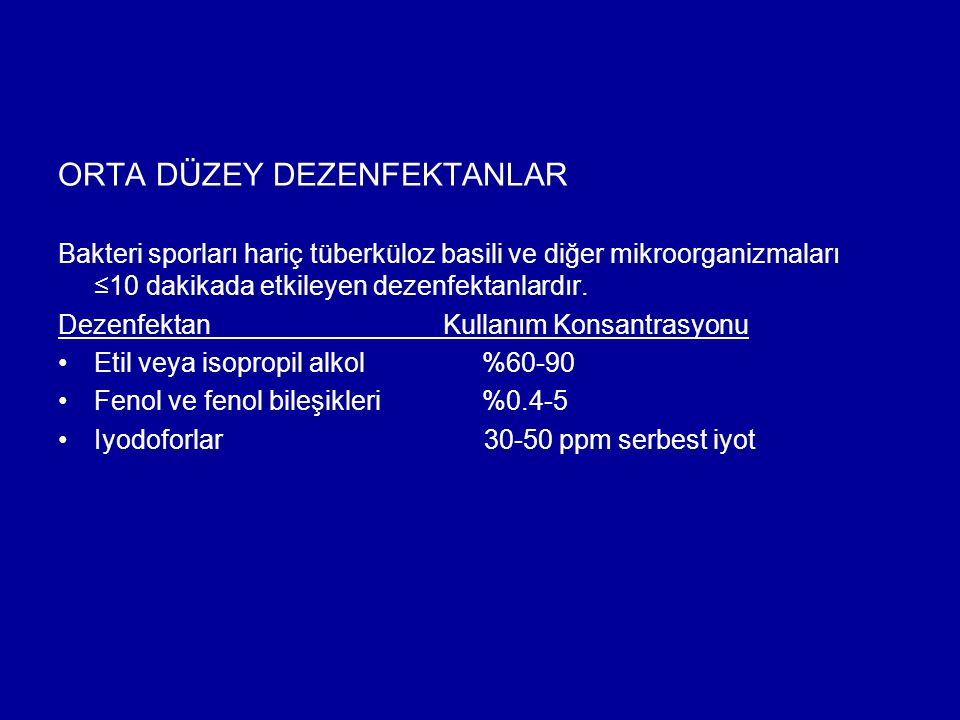 ORTA DÜZEY DEZENFEKTANLAR