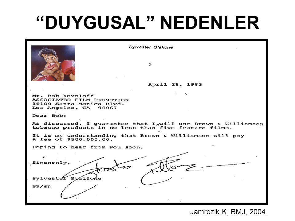 DUYGUSAL NEDENLER Jamrozik K, BMJ, 2004.
