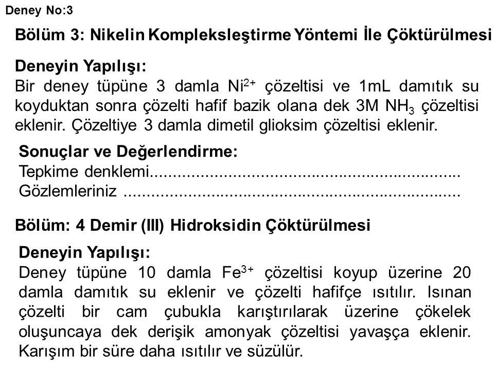 Bölüm 3: Nikelin Kompleksleştirme Yöntemi İle Çöktürülmesi