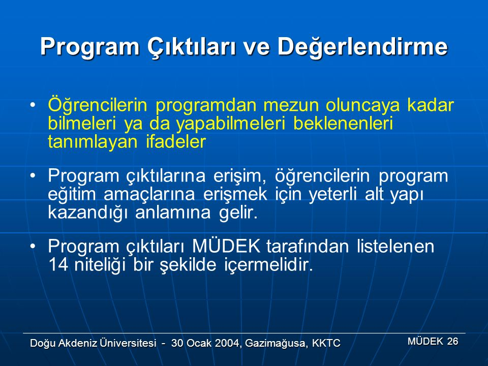 Program Çıktıları ve Değerlendirme