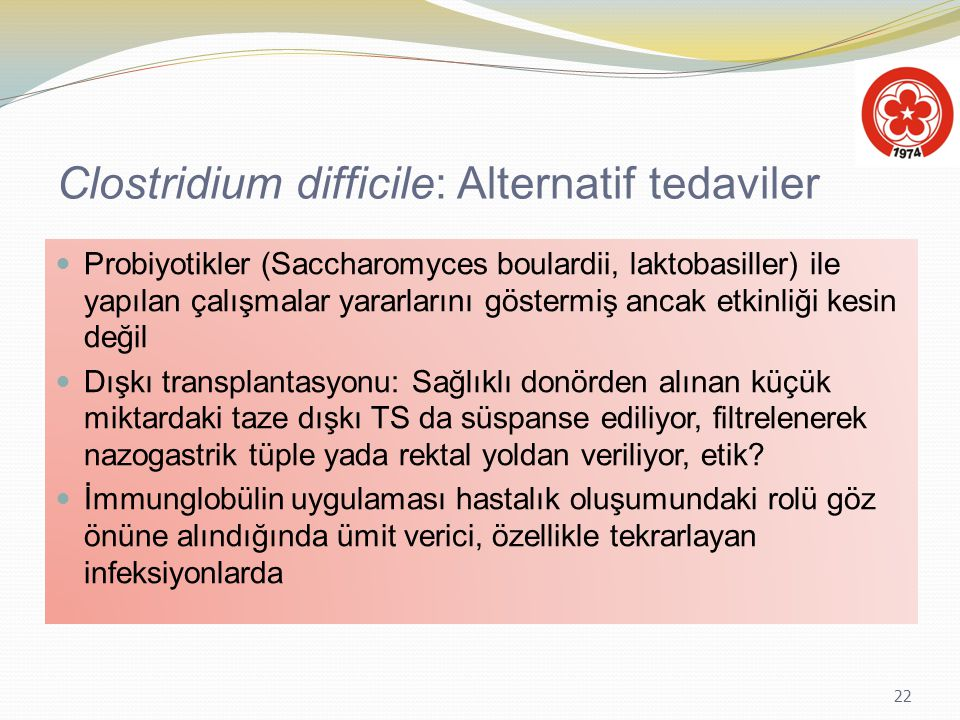 Clostridium difficile: Alternatif tedaviler