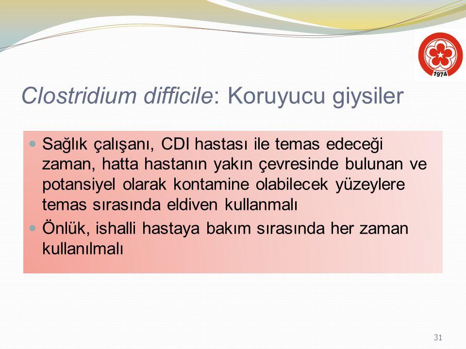 Clostridium difficile: Koruyucu giysiler
