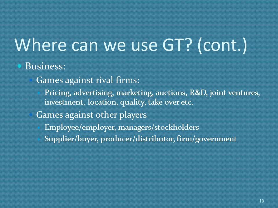 Where can we use GT (cont.)