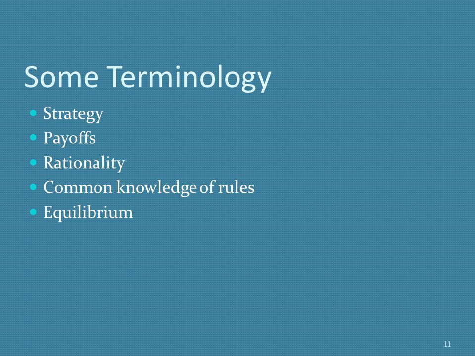 Some Terminology Strategy Payoffs Rationality