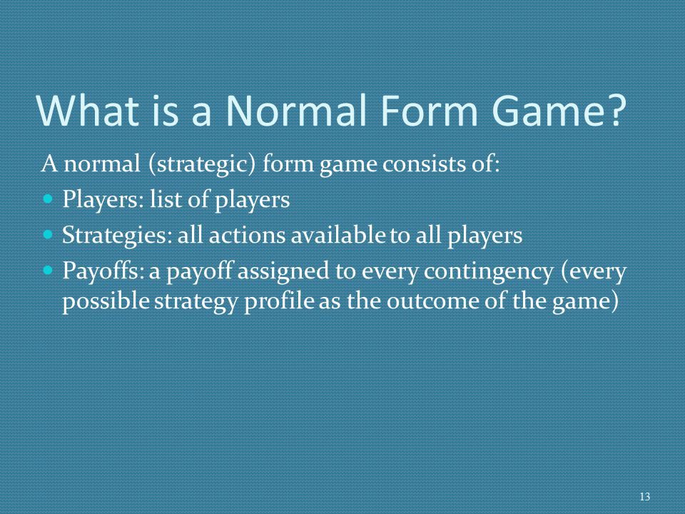 What is a Normal Form Game