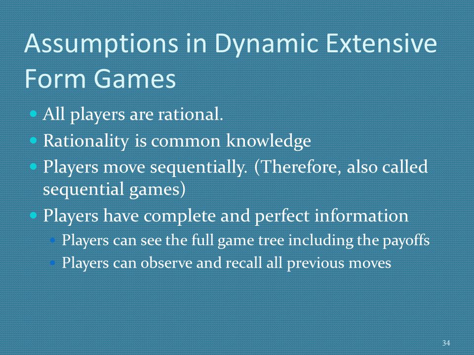 Assumptions in Dynamic Extensive Form Games