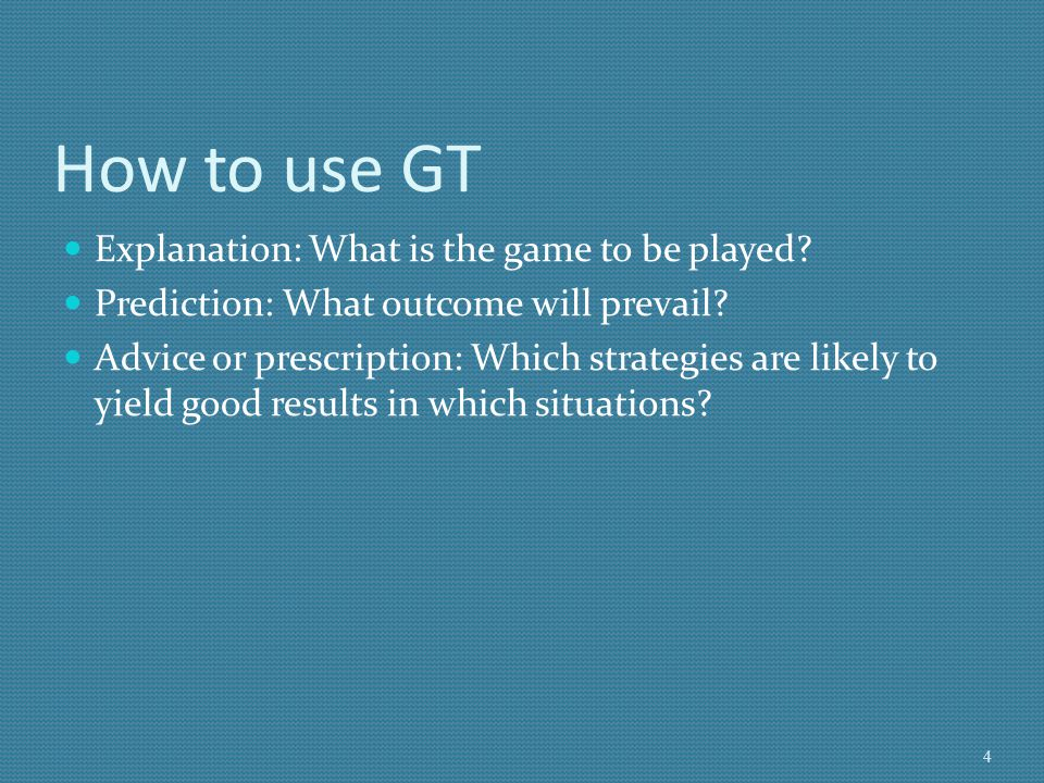 How to use GT Explanation: What is the game to be played