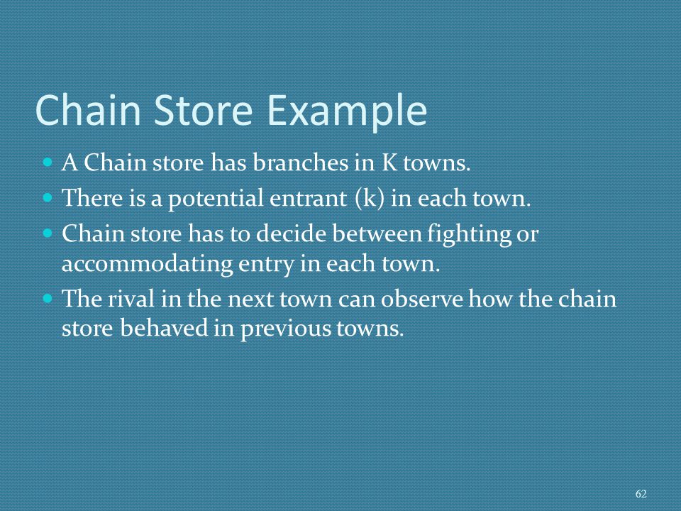 Chain Store Example A Chain store has branches in K towns.