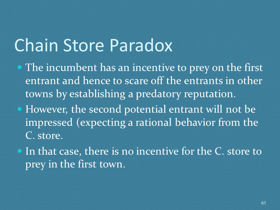 Chain Store Paradox