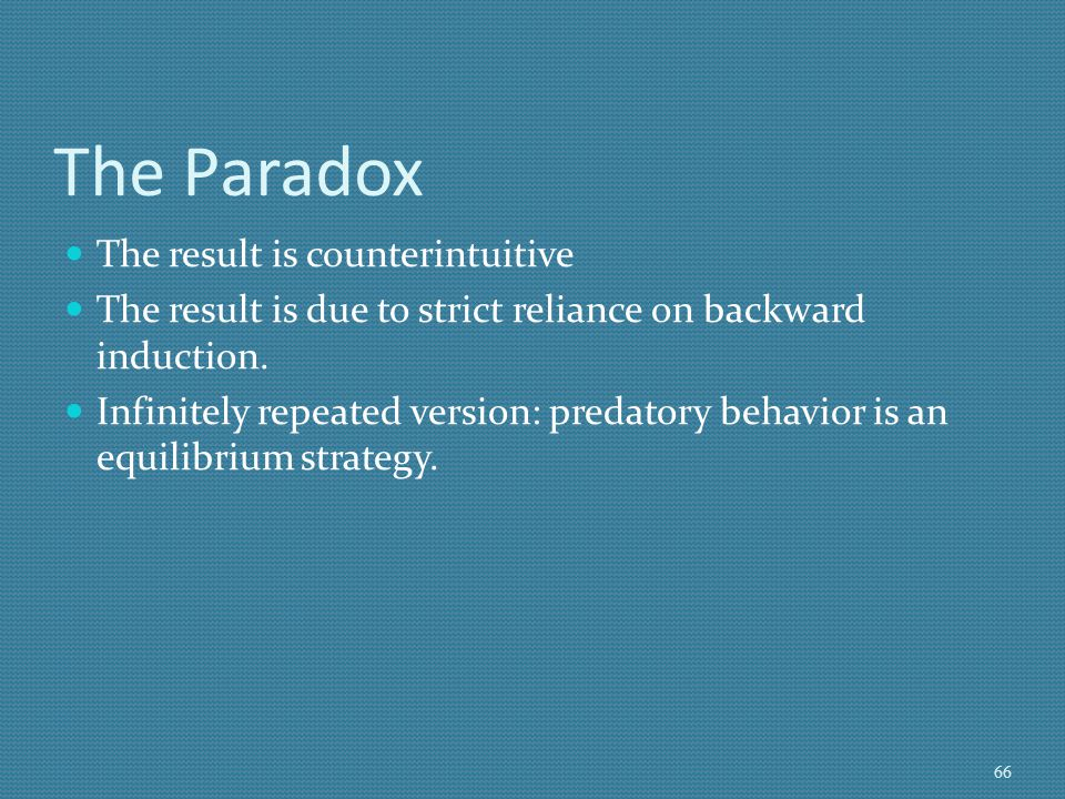The Paradox The result is counterintuitive