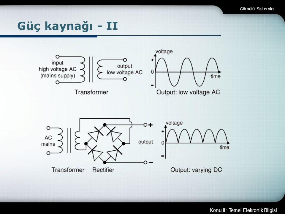 Gömülü Sistemler Güç kaynağı - II