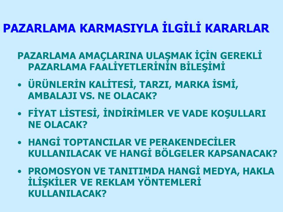 PAZARLAMA KARMASIYLA İLGİLİ KARARLAR