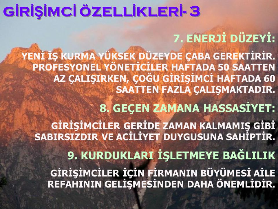 GİRİŞİMCİ ÖZELLİKLERİ- 3