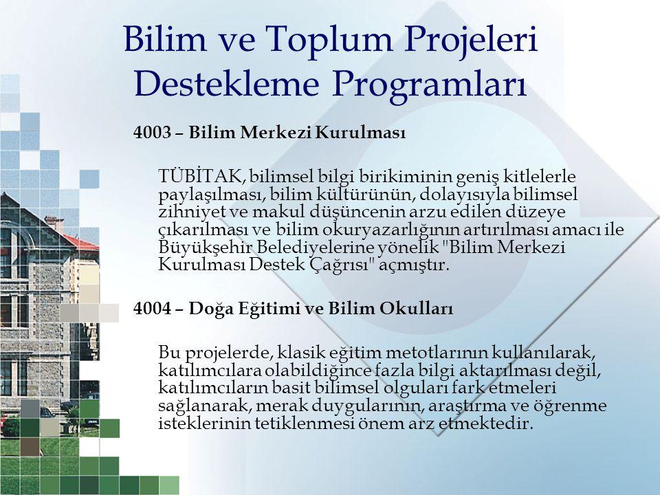Bilim ve Toplum Projeleri Destekleme Programları