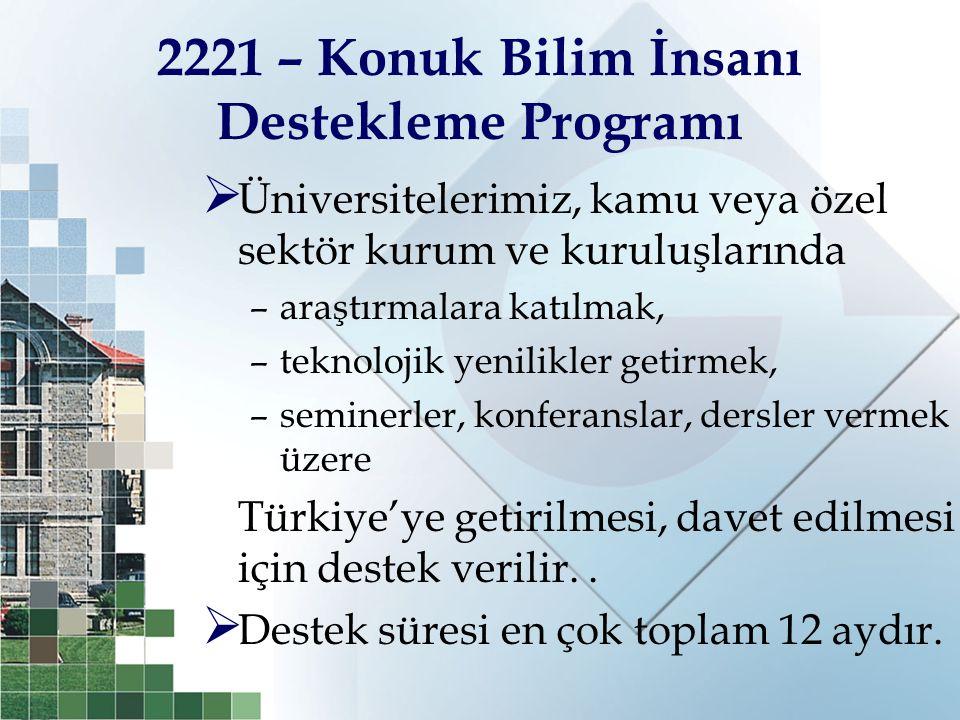 2221 – Konuk Bilim İnsanı Destekleme Programı