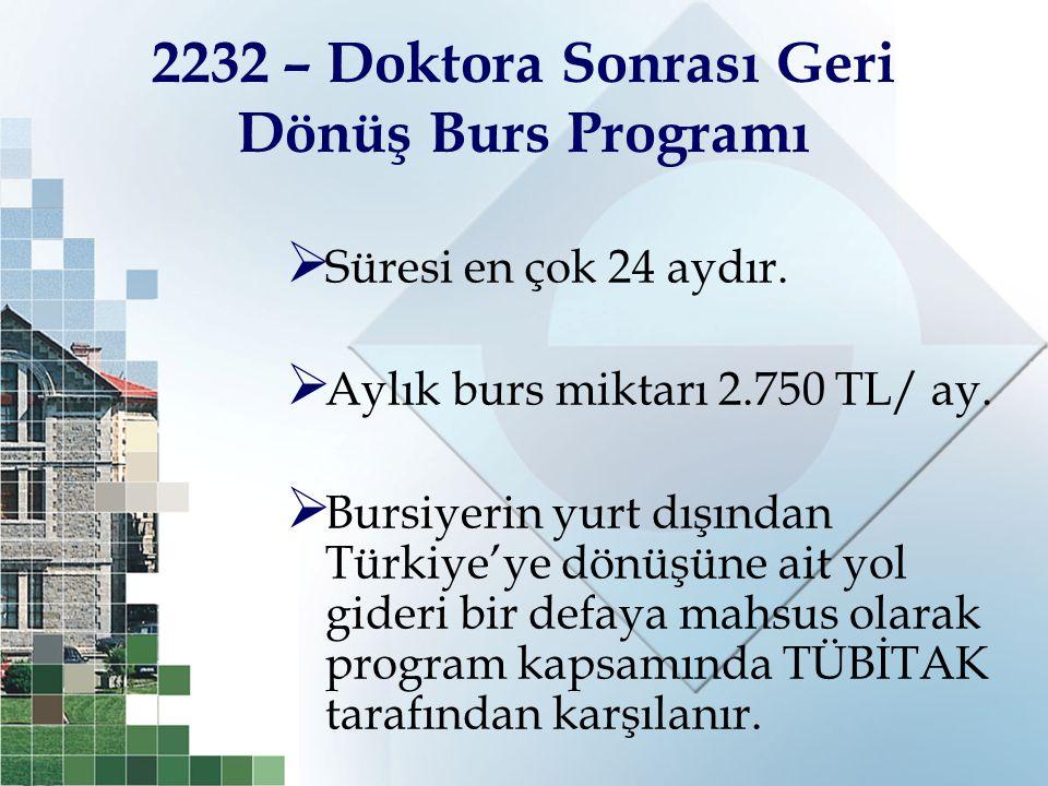 2232 – Doktora Sonrası Geri Dönüş Burs Programı