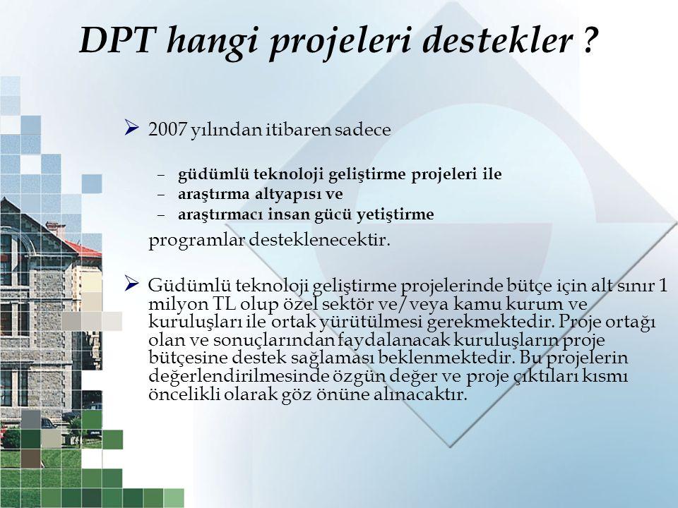 DPT hangi projeleri destekler