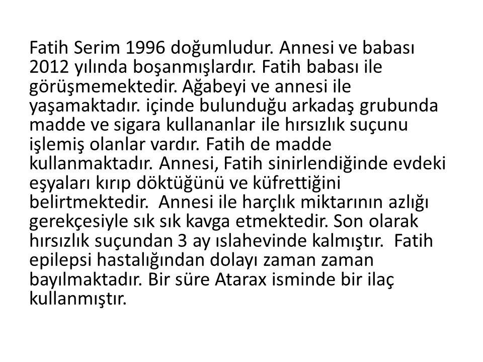 Fatih Serim 1996 doğumludur