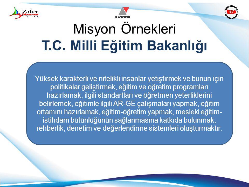 Misyon Örnekleri T.C. Milli Eğitim Bakanlığı