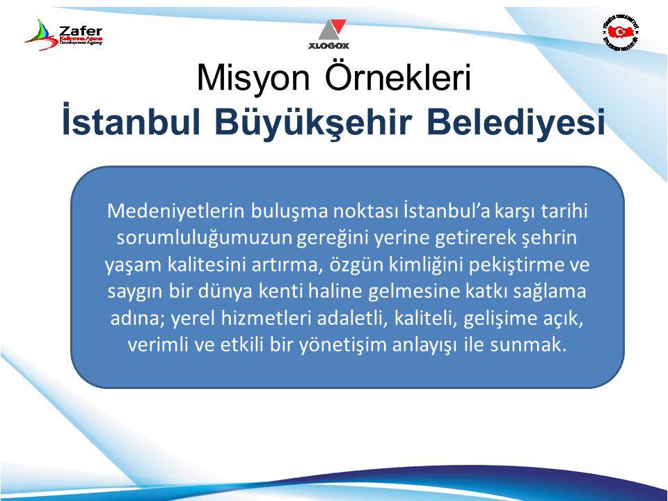 Misyon Örnekleri İstanbul Büyükşehir Belediyesi