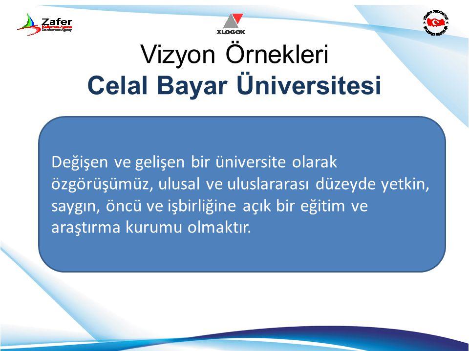 Vizyon Örnekleri Celal Bayar Üniversitesi