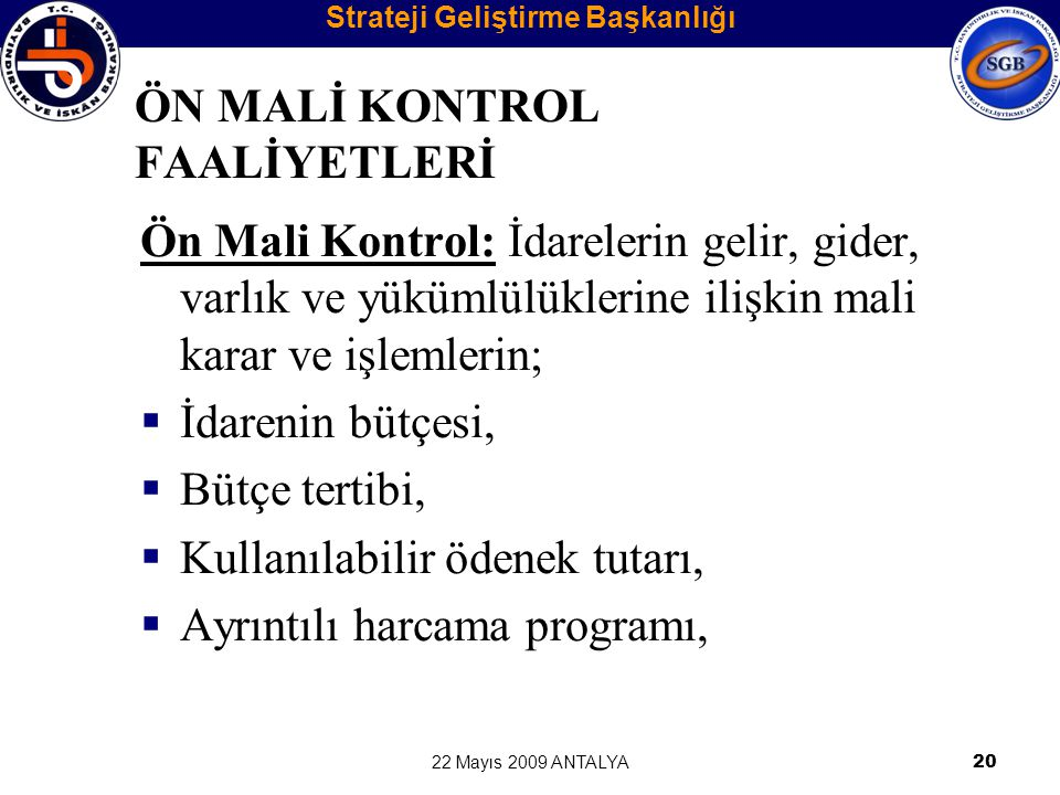 ÖN MALİ KONTROL FAALİYETLERİ