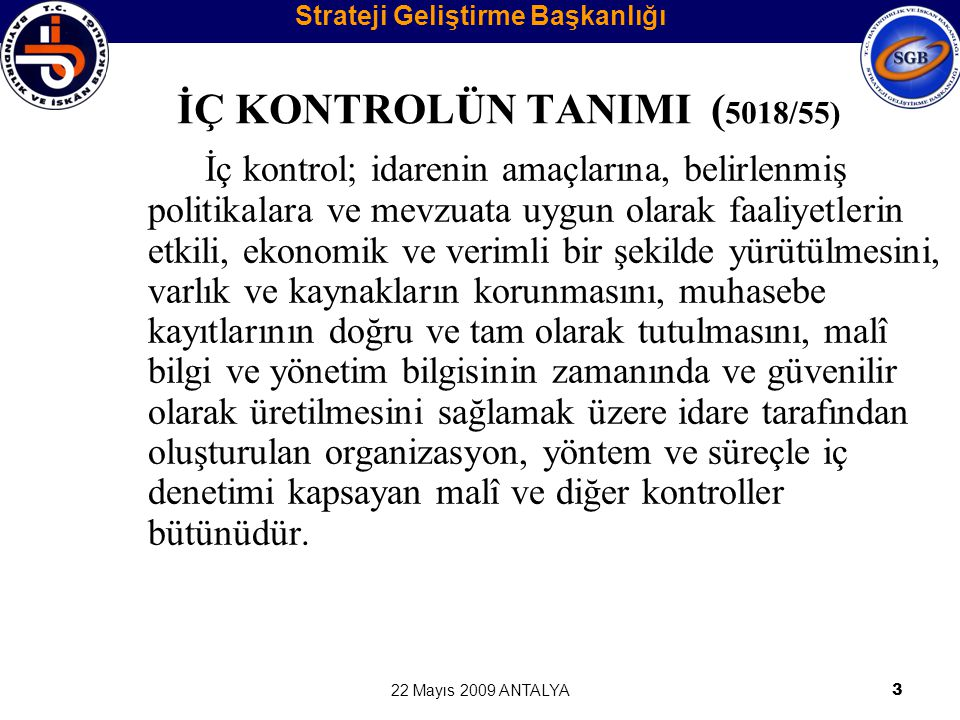 İÇ KONTROLÜN TANIMI (5018/55)