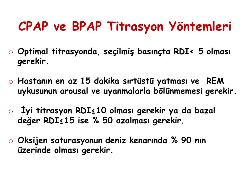 CPAP ve BPAP Titrasyon Yöntemleri