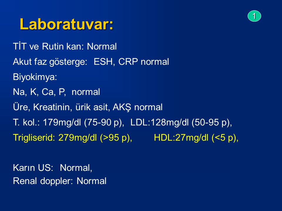 Laboratuvar: TİT ve Rutin kan: Normal