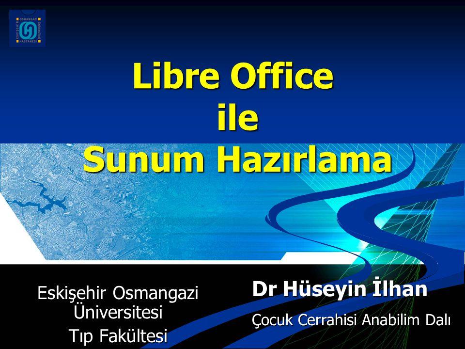 Libre Office ile Sunum Hazırlama
