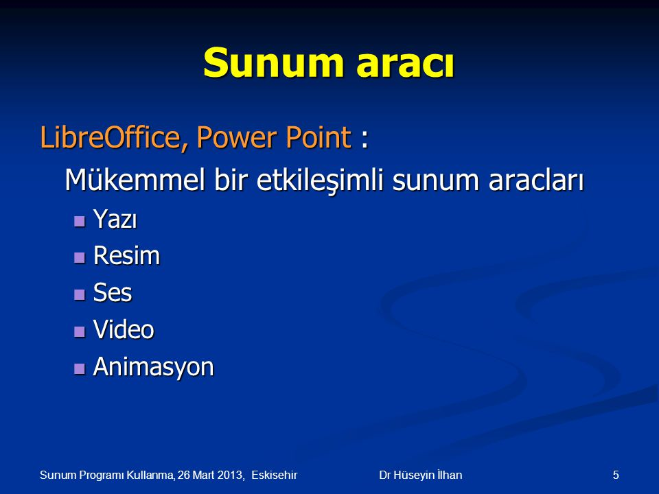 Sunum aracı LibreOffice, Power Point :
