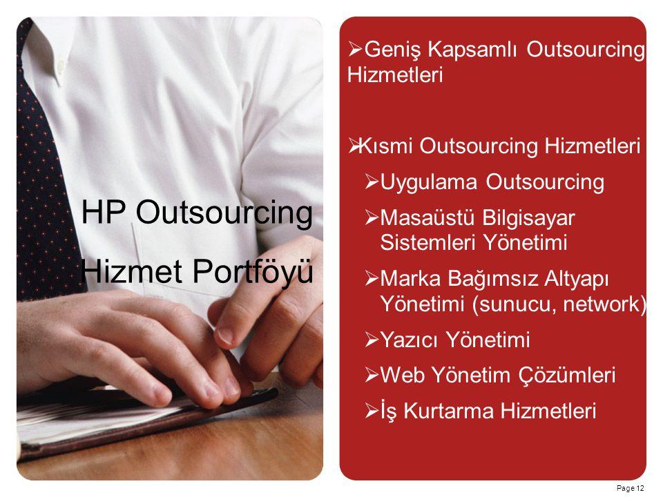 HP Outsourcing Hizmet Portföyü Geniş Kapsamlı Outsourcing Hizmetleri