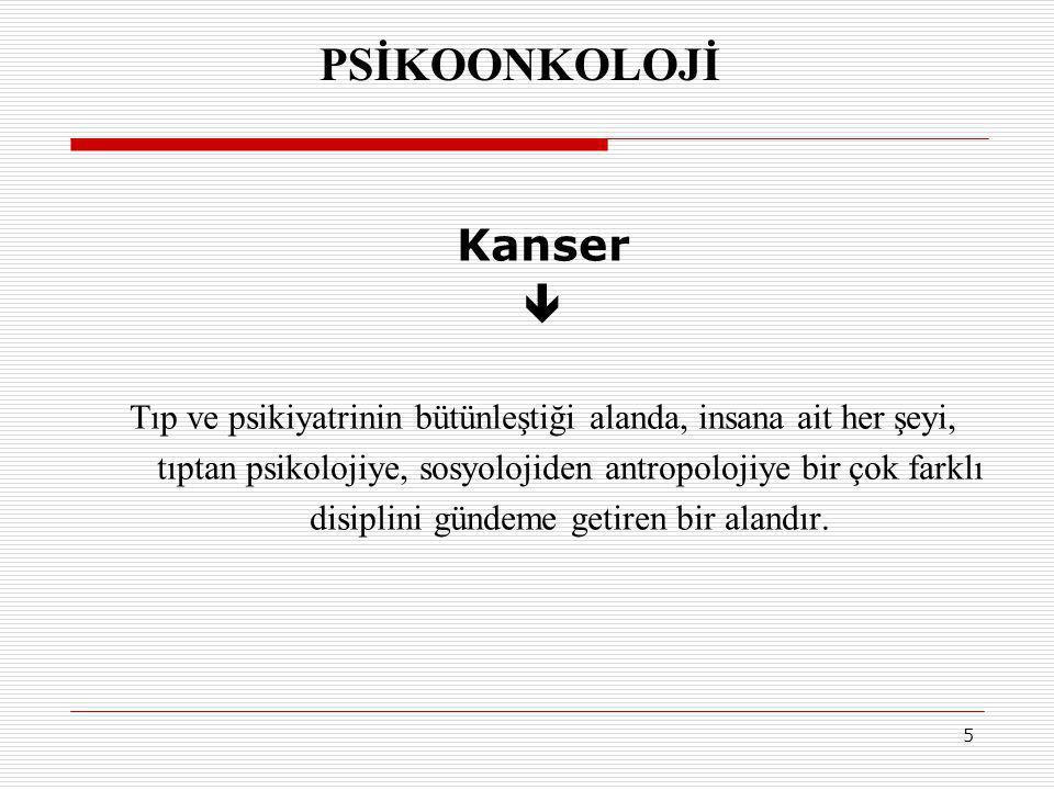 PSİKOONKOLOJİ Kanser 