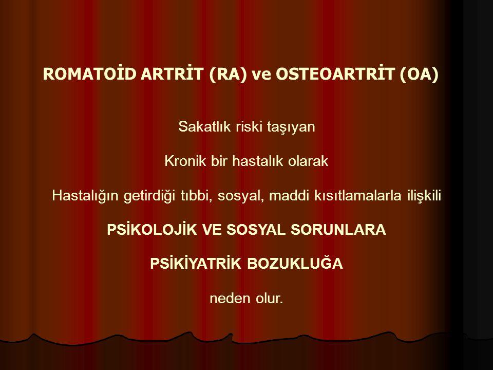 ROMATOİD ARTRİT (RA) ve OSTEOARTRİT (OA)