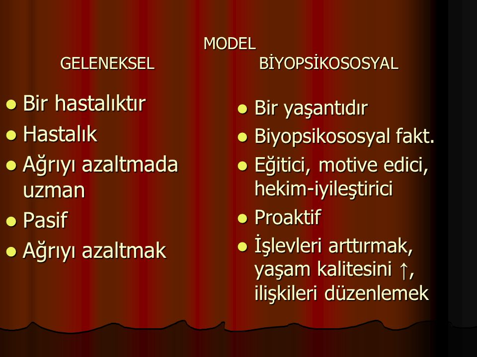 MODEL GELENEKSEL BİYOPSİKOSOSYAL