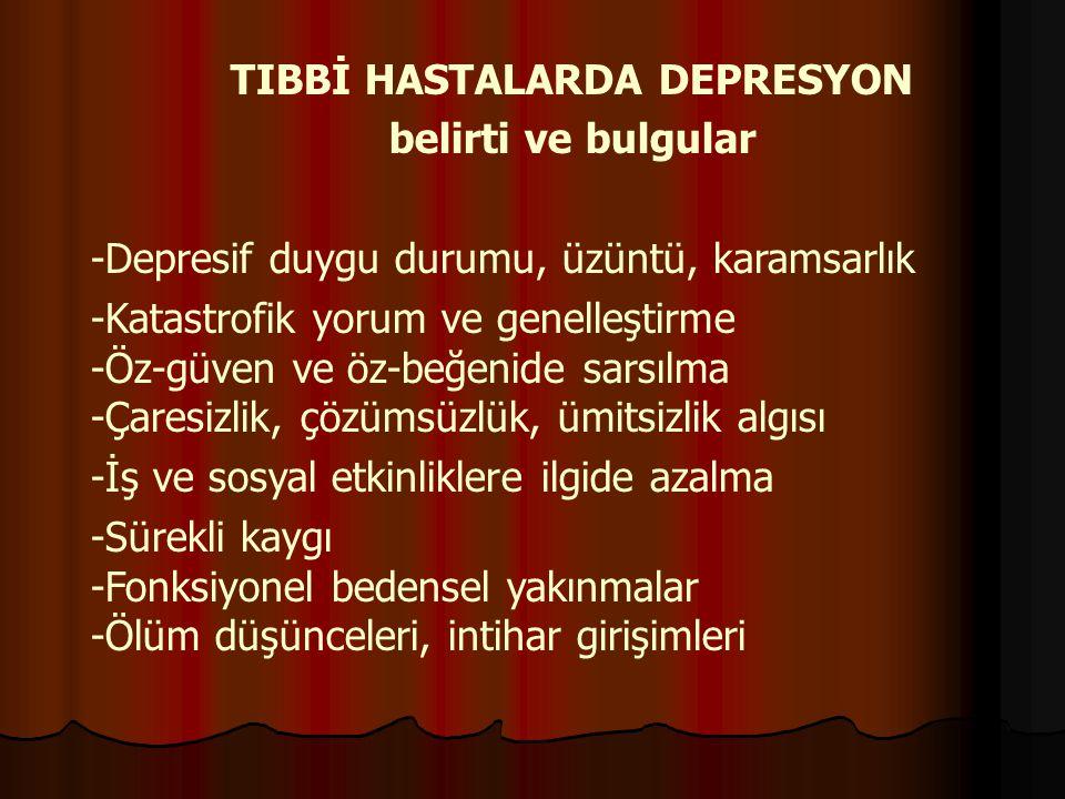 TIBBİ HASTALARDA DEPRESYON