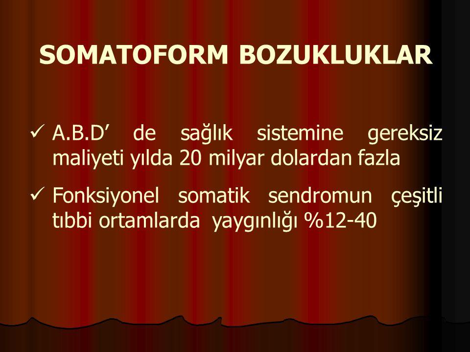 SOMATOFORM BOZUKLUKLAR