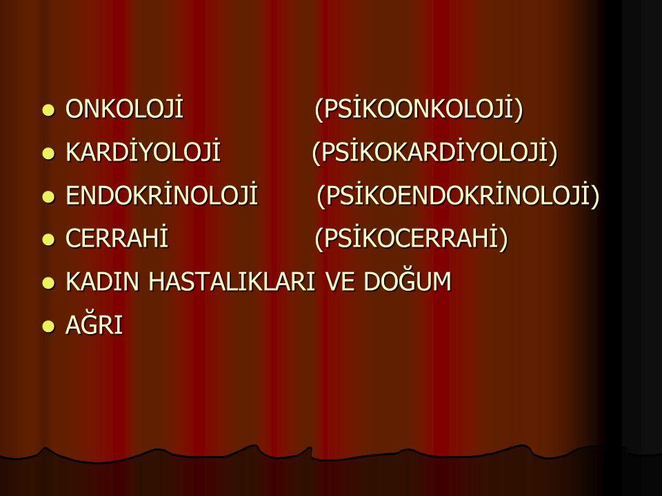 ONKOLOJİ (PSİKOONKOLOJİ)