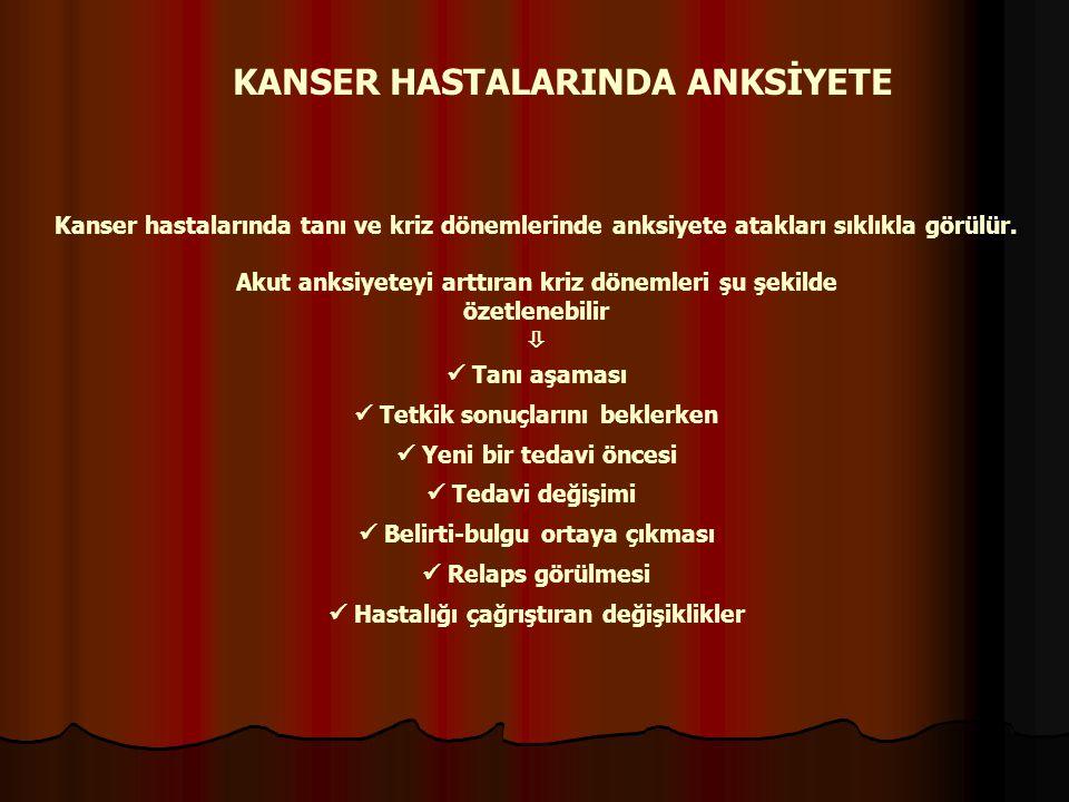 KANSER HASTALARINDA ANKSİYETE