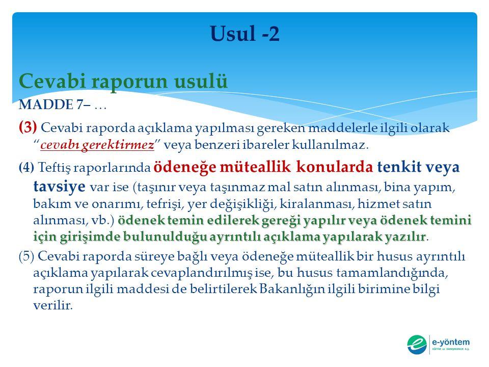 Usul -2 Cevabi raporun usulü