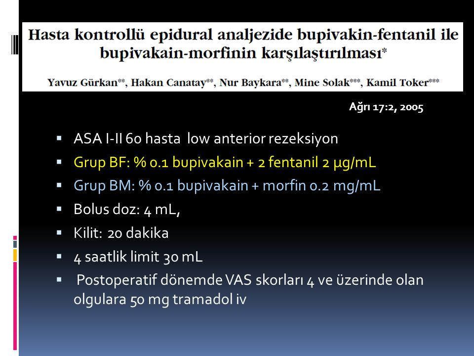 ASA I-II 60 hasta low anterior rezeksiyon