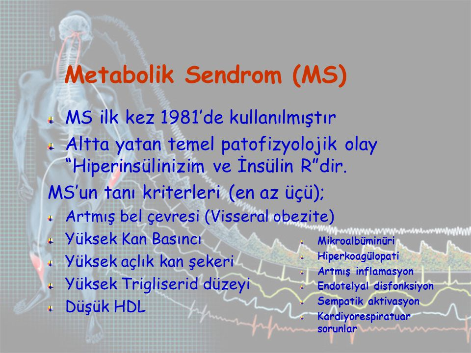 Metabolik Sendrom (MS)