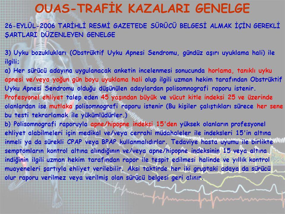 OUAS-TRAFİK KAZALARI GENELGE