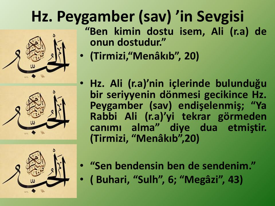 Hz. Peygamber (sav) 'in Sevgisi