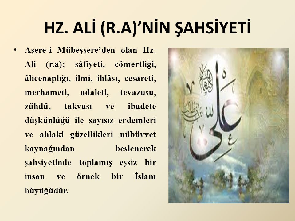HZ. ALİ (R.A)'NİN ŞAHSİYETİ