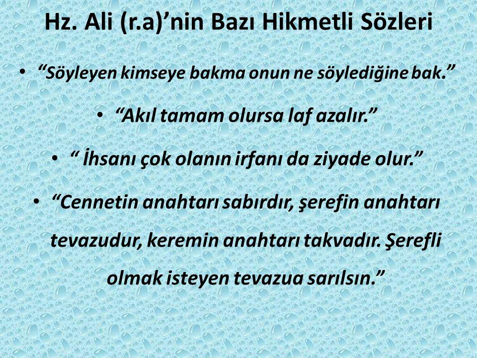 Hz. Ali (r.a)'nin Bazı Hikmetli Sözleri