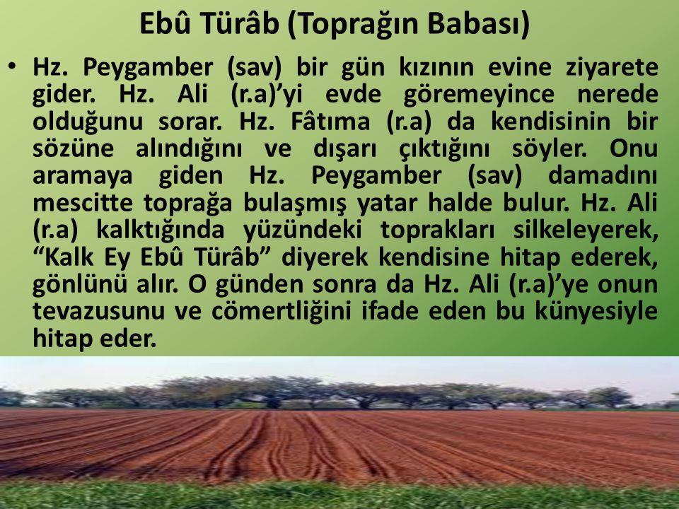 Ebû Türâb (Toprağın Babası)