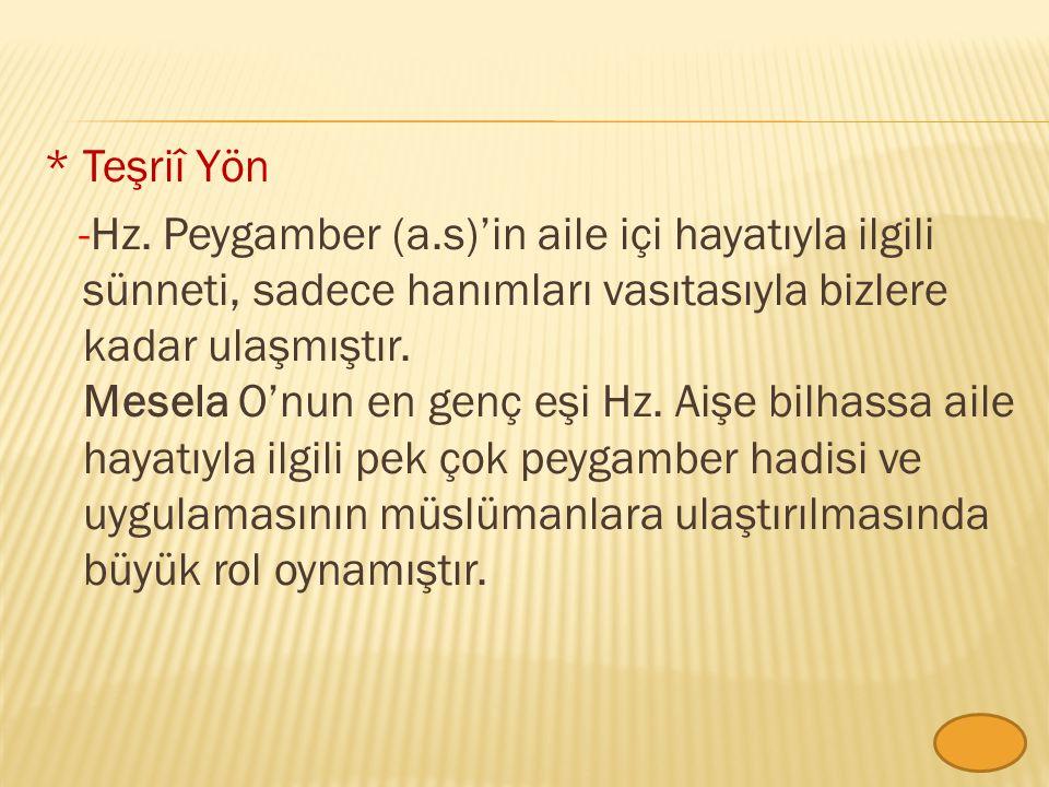 Teşriî Yön -Hz. Peygamber (a